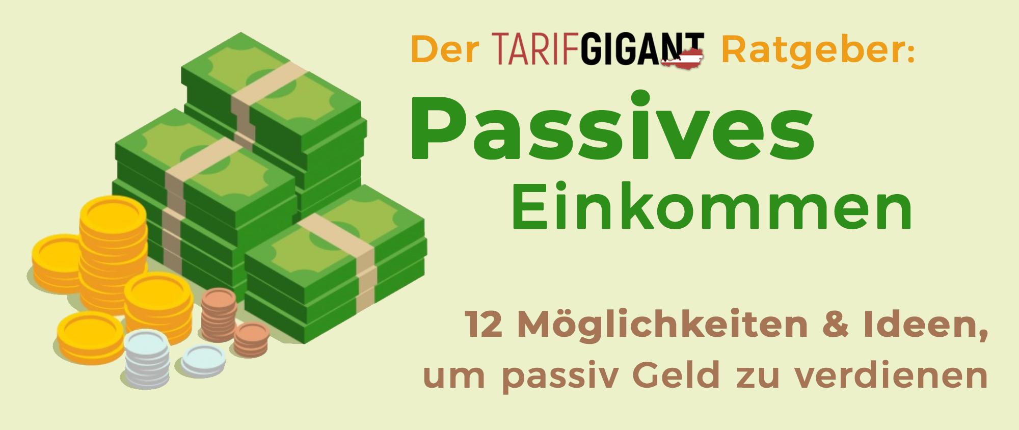 Passiv Geld verdienen: Großer Ratgeber