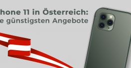 iPhone 11 in Österreich: Die günstigsten Angebote